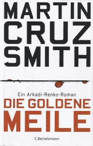 "Martin Cruz Smith, Titelbild ""Die Goldene Meile"" (2010)"