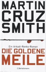 """Martin Cruz Smith, Titelbild """"Die Goldene Meile"""" (2010)"""
